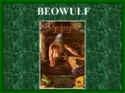 BEOWULF Anglo-Saxon Period The Anglo-Saxon period