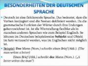 Deutsch ist eine flektierende Sprache Das bedeutet