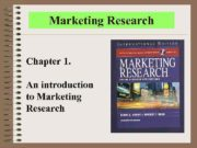 Marketing Research Chapter 1 An introduction to Marketing