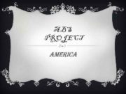 ABS PROJECT AMERICA AMERICA The United States