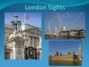 1.  Buckingham Palace is the official London