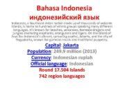 Bahasa Indonesia индонезийский язык Indonesia a Southeast Asian