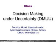Class Decision Making under Uncertainty DMUU Decision Model