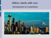 Million starts with one: introduction to investment Time