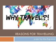 REASONS FOR TRAVELLING project by Alice Bugreewa
