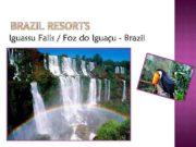 Iguassu Falls Foz do Iguaçu — Brazil