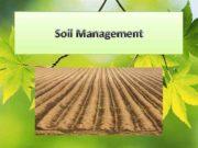 Soil Management j Factors to Consider in