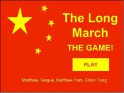 The Long March THE GAME PLAY Matthew Teague