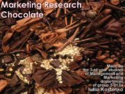 Marketing Research Chocolate Made by the 3 -rd