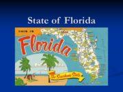State of Florida Nickname: The Sunshine State Motto: