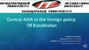 Central ASIA in the foreign policy Of Kazakhstan