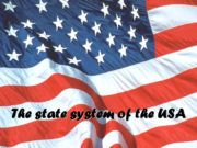 The state system of the USA The Constitution