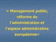Management public réforme de l administration et