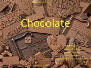 МАОУ гимназия 56 Chocolate Автор проекта ученица