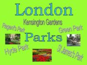 Londoners love their parks and are proud of