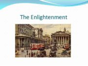 The Enlightenment The Glorious Revolution In 1688