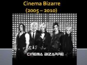 Cinema Bizarre 2005 2010 Cinema Bizarre