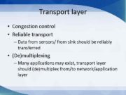 Transport layer Congestion control Reliable transport