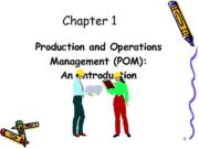 Chapter 1 Production and Operations Management POM An