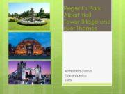 Regent s Park Albert Hall Tower Bridge and river