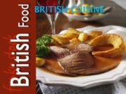 BRITISH CUISINE English cuisine is shaped by
