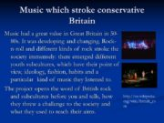 Music which stroke conservative Britain Music had a