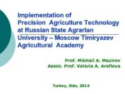 Implementation of Precision Agriculture Technology at Russian State