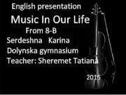 English presentation Music In Our Life From 8