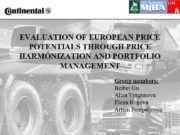 EVALUATION OF EUROPEAN PRICE POTENTIALS THROUGH PRICE HARMONIZATION