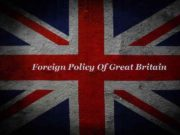 Foreign Policy Of Great Britain GREAT BRITAIN