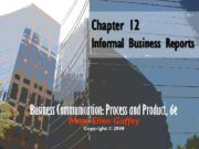 Chapter 12 Informal Business Reports Business Communication Process