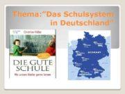 Thema Das Schulsystem in Deutschland Unser