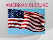 AMERICAN CULTURE PLAN 1 Language 2 Religion