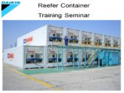 Reefer Container Training Seminar DAIKIN CONTAINER Reefer unit