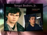 Sergei Bodrov Jr Project was made Izmailov