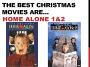 THE BEST CHRISTMAS MOVIES ARE HOME ALONE 1 2