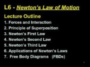 L 6 — Newton s Law of Motion Lecture
