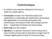 Communique An official communication released to the