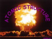 ATOMIC STRUCTURE S.MORRIS 2006 HISTORY OF THE ATOM