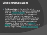 British national cuisine British cuisine is the specific