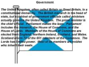 Government The United Kingdom often called Britain or