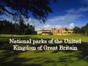 National parks of the United Kingdom of Great