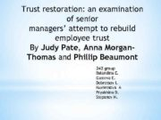 Trust restoration an examination of senior managers attempt