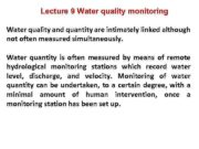 Lecture 9 Water quality monitoring Water quality and