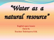 Water as a natural resource English open lesson