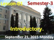 Lesson-01 Semester-3 Introductory September 21 2015 Monday
