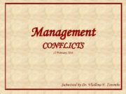 Management CONFLICTS 12 February 2018 Submitted by Dr