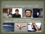 About blogs and bloggers Kim V XI
