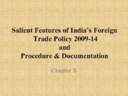 Salient Features of India s Foreign Trade Policy 2009