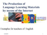 The Production of Language Learning Materials by means